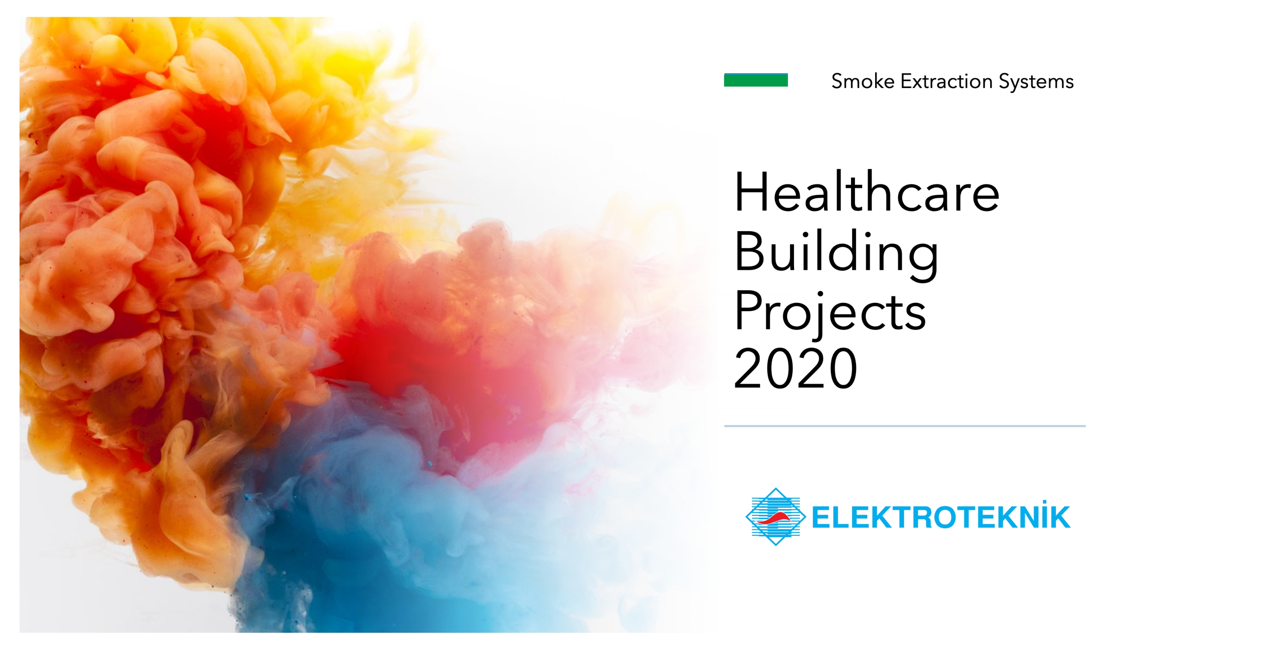 Smoke Extraction Systems for Healthcare Building Projects 2020